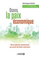 Vente Livre Numérique : Osons la paix économique  - Dominique Steiler
