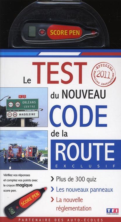 Le test du le nouveau code de la route (édition 2011)