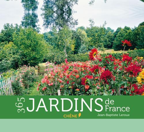 Calendrier ; 365 jardins de France