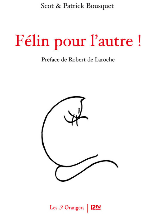 Félin pour l'autre  - Patrick Bousquet