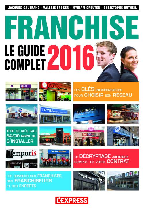 Franchise ; le guide complet (édition 2016)