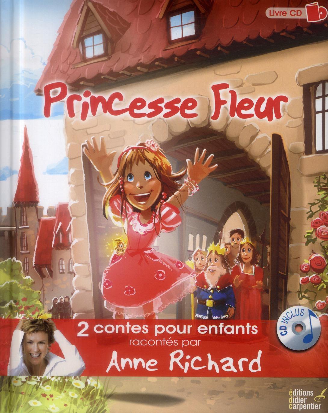 Le Petit Chaperon Rouge ; Princesse Fleur