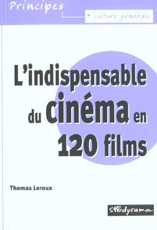 l'indispensable du cinema en 120 films