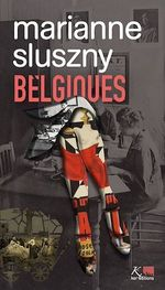 Vente Livre Numérique : Belgiques  - Marianne Sluszny