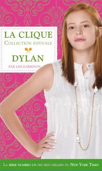 La clique ; collection estivale t.2 ; Dylan