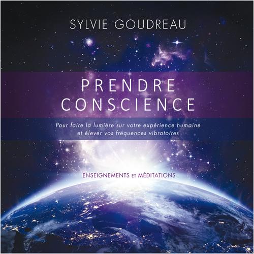 Prendre Conscience : Enseignement et méditations