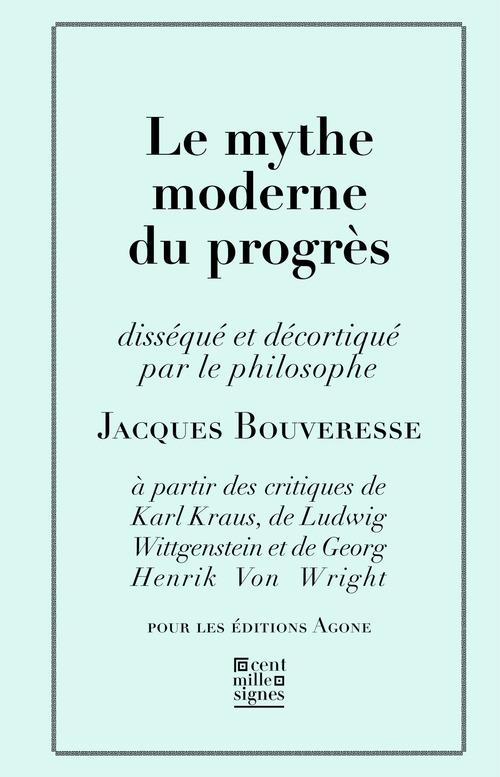 Le Mythe moderne du progrès