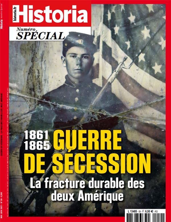Historia special hs n 59 : guerre de secession - mai/juin 2021