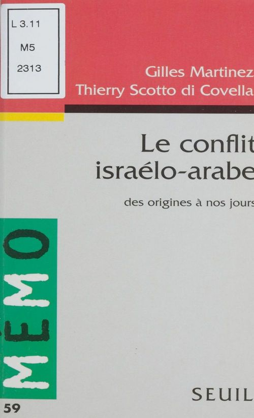 Conflit israelo-arabe. des origines a nos jours (le)