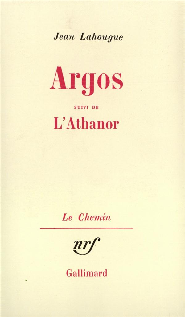 Argos / l'athanor