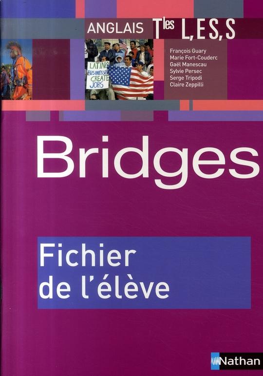 Bridges Anglais Terminales L Es S Fichier De L'Eleve