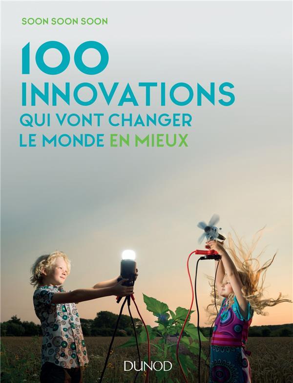 100 innovations qui vont changer le monde