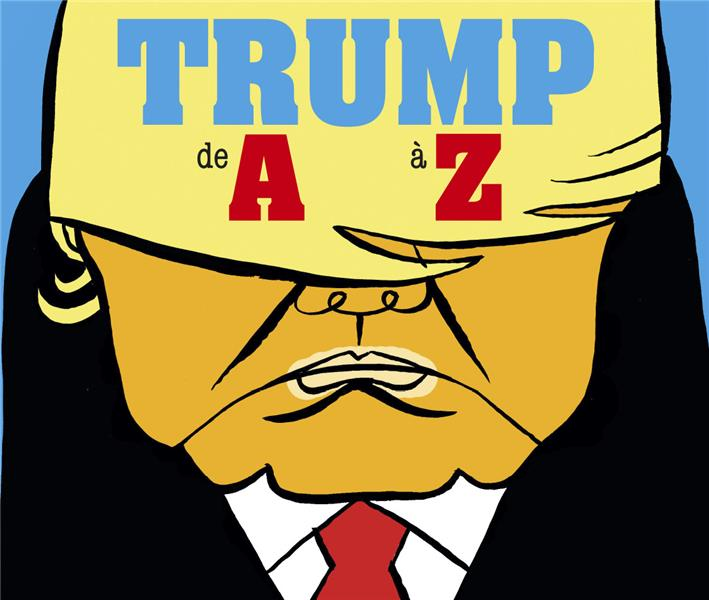 Trump de A à Z