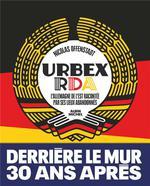 Urbex RDA ; l'Allemagne de l'Est racontée par ses lieux abandonnés