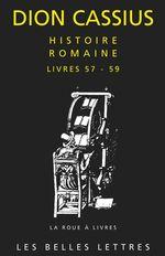 Vente EBooks : Histoire romaine. Livres 57 à 59  - Dion Cassius