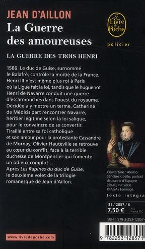 La guerre des trois Henri t.2 ; la guerre des amoureuses