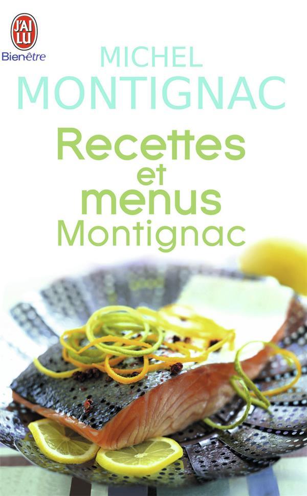 recettes et menus montignac - pour appliquer au quotidien la methode montignac