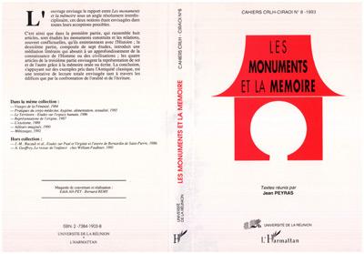 Les monuments et la mémoire  - Cahiers Du Crlh  - Jean Peyras
