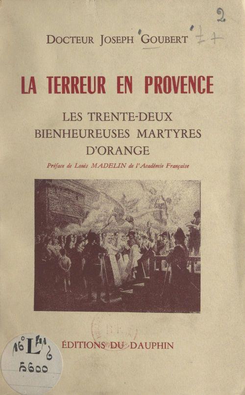 La Terreur en Provence : les 32 bienheureuses martyres d'Orange