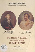 De Balssa à Balzac, ou le génie créateur du Tarn à Passy