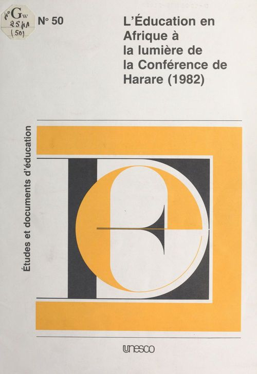 L'Éducation en Afrique à la lumière de la conférence de Harare (1982)