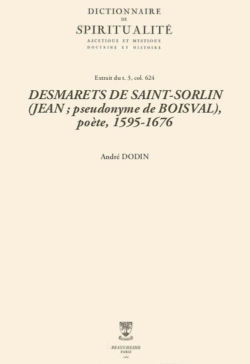 DESMARETS DE SAINT-SORLIN (JEAN; pseudonyme de BOISVAL), poète, 1595-1676
