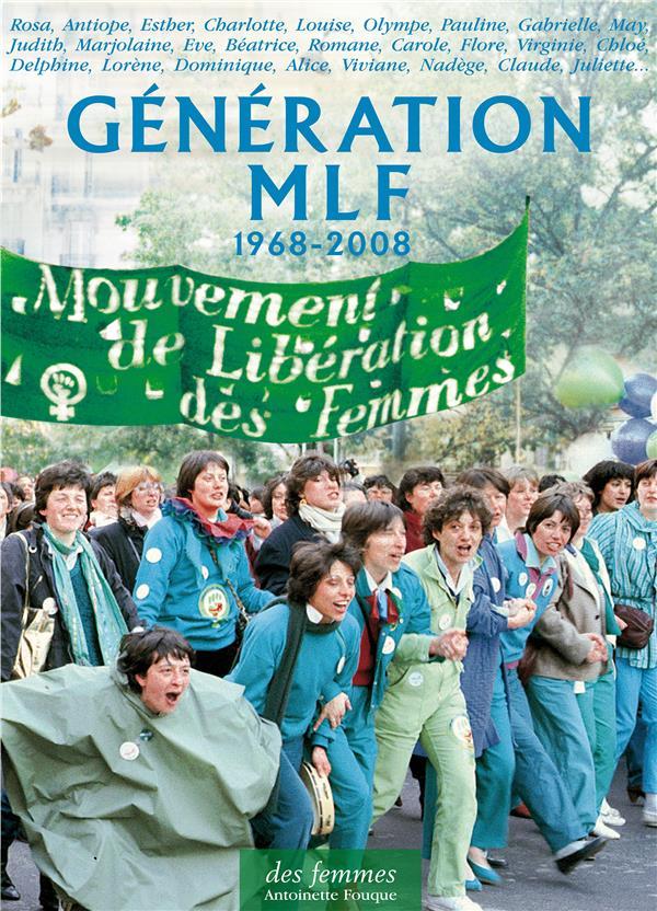Génération MLF ; 1968-2008