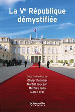 Vente EBooks : La cinquième République démystifiée  - Olivier Duhamel - Martial Foucault - Mathieu Fulla