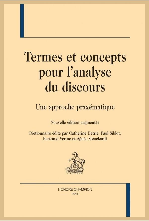 Termes Et Concepts Pour L'Analyse Du Discours ; Une Approche Praxematique