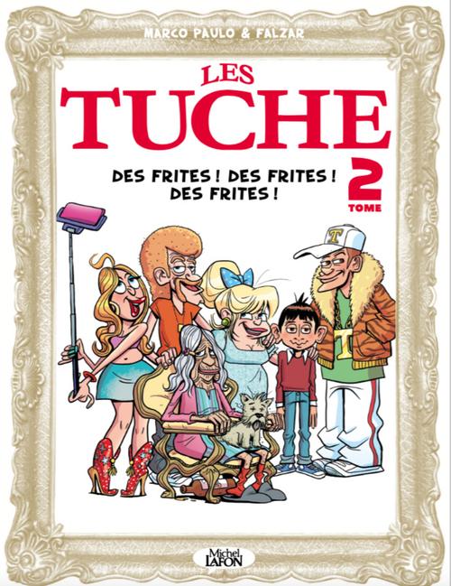 Les Tuches T.2 ; des frites ! des frites ! des frites !  - Falzar  - Paulo Marco
