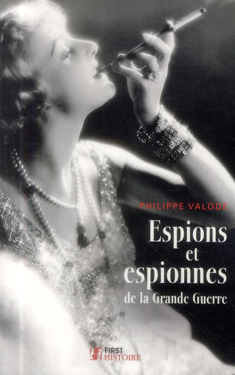 Espions Et Espionnes De La Grande Guerre