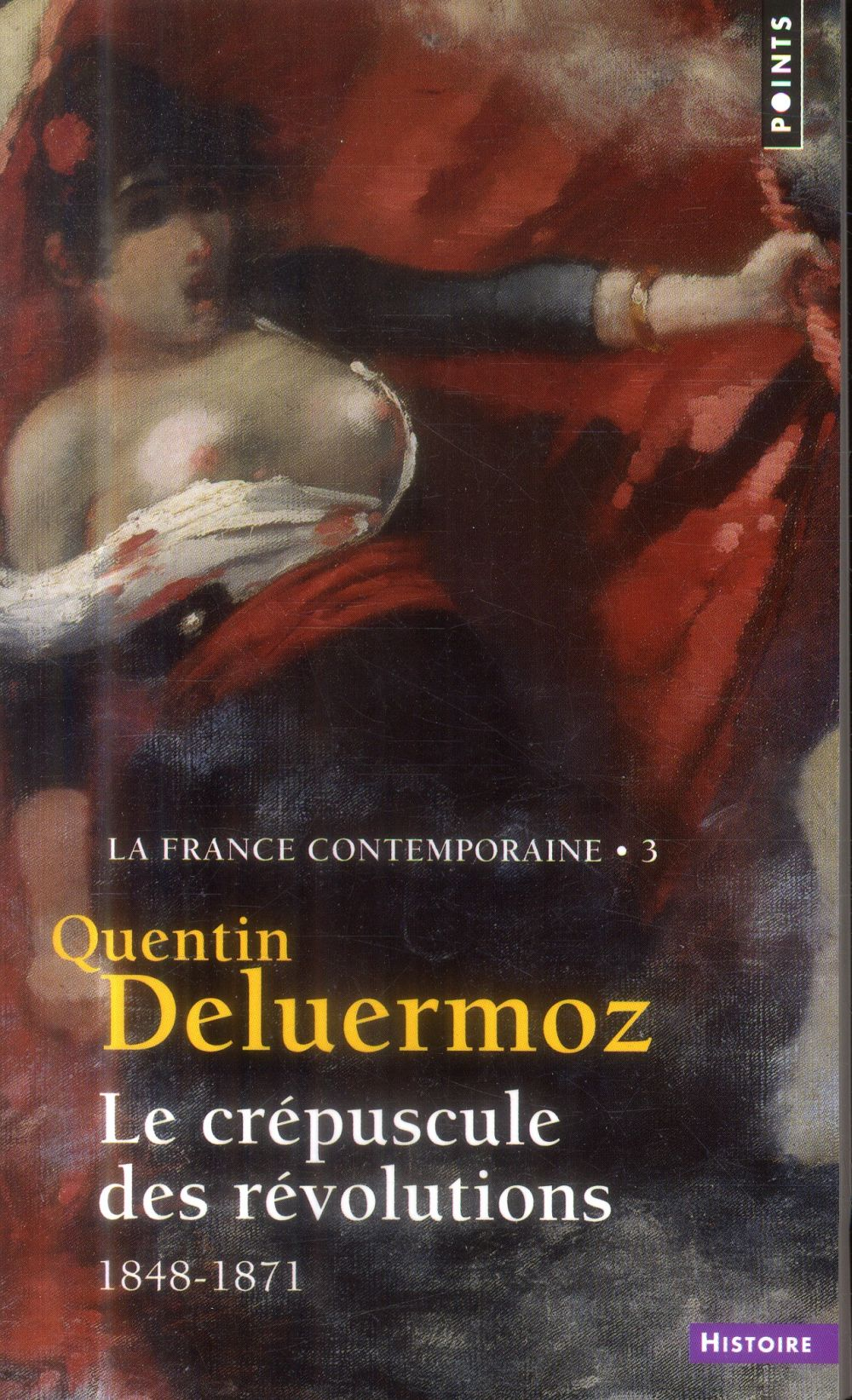 La france contemporaine t.3 ; le crépuscule des révolutions ; 1848-1871