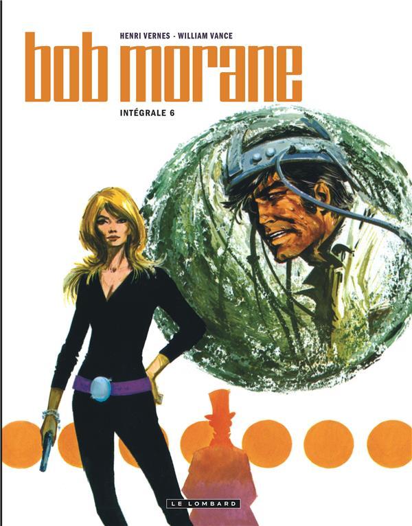 Bob Morane ; INTEGRALE VOL.6
