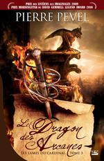 Vente EBooks : Le Dragon des Arcanes  - Pierre Pevel