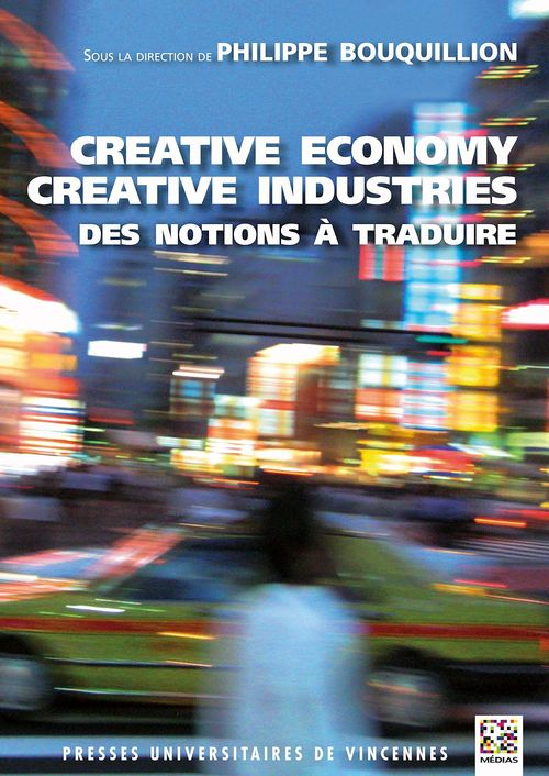 Creative economy, creative industries ; des notions à traduire