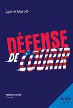 Défense de courir  - Andre Marois