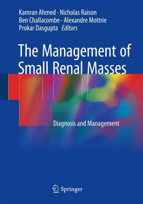 The Management of Small Renal Masses