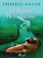 Vente Livre Numérique : Le Roman de la Momie  - Prosper Mérimée