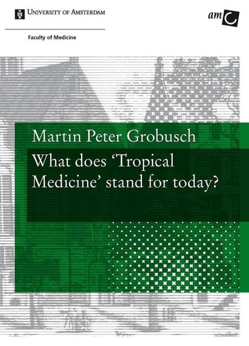What does Tropical Medicine stand for today?