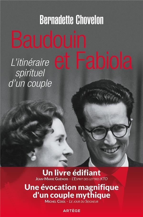 Baudouin et Fabiola ; l'itinéraire spirituel d'un couple