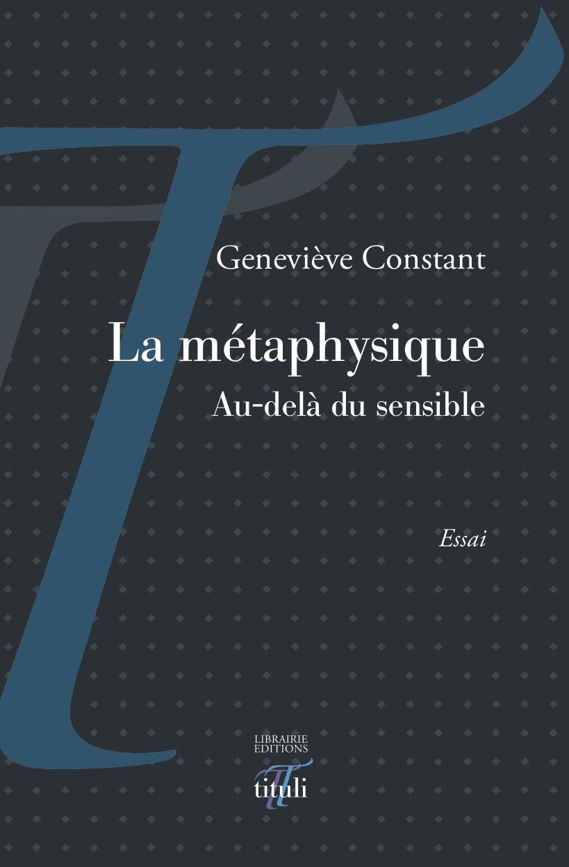 La métaphysique ; au-delà du sensible