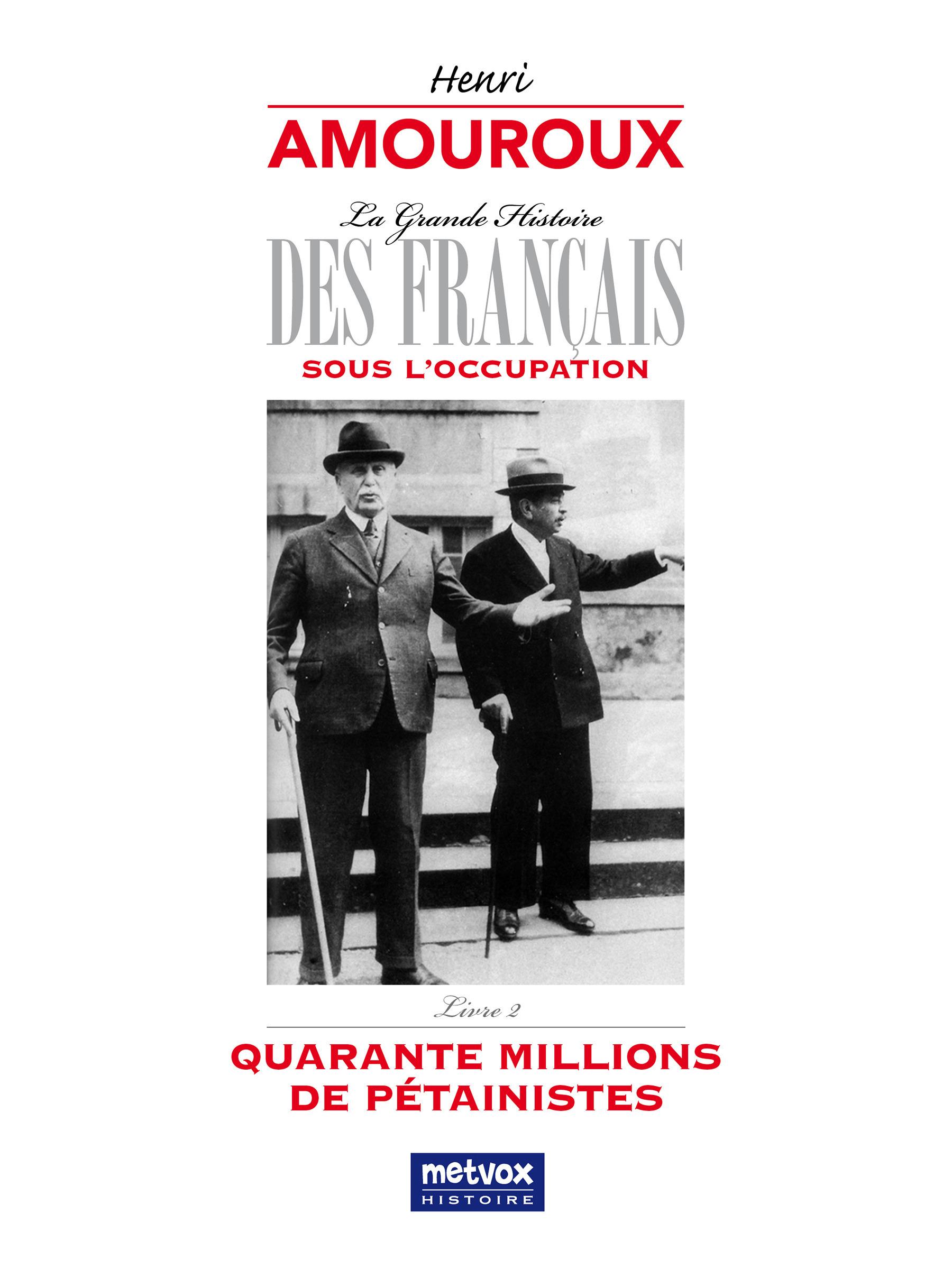La Grande Histoire des Français sous l'Occupation - Livre 2