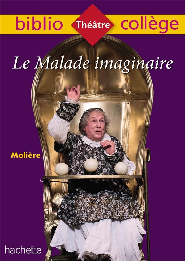 Le malade imaginaire, Molière