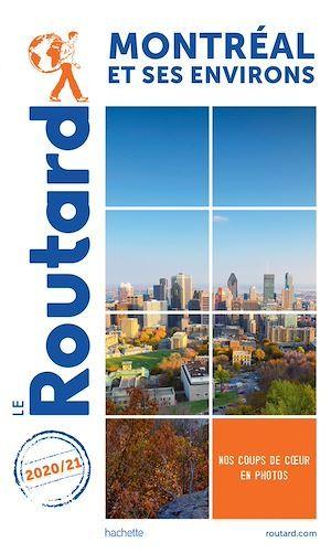 Guide du Routard Montréal 2020/21  - Collectif Hachette  - Collectif
