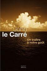 Vente Livre Numérique : Un traître à notre goût  - John Le Carré