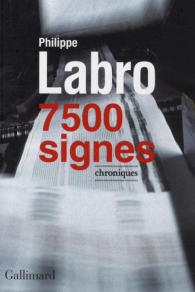 7500 signes ; chroniques