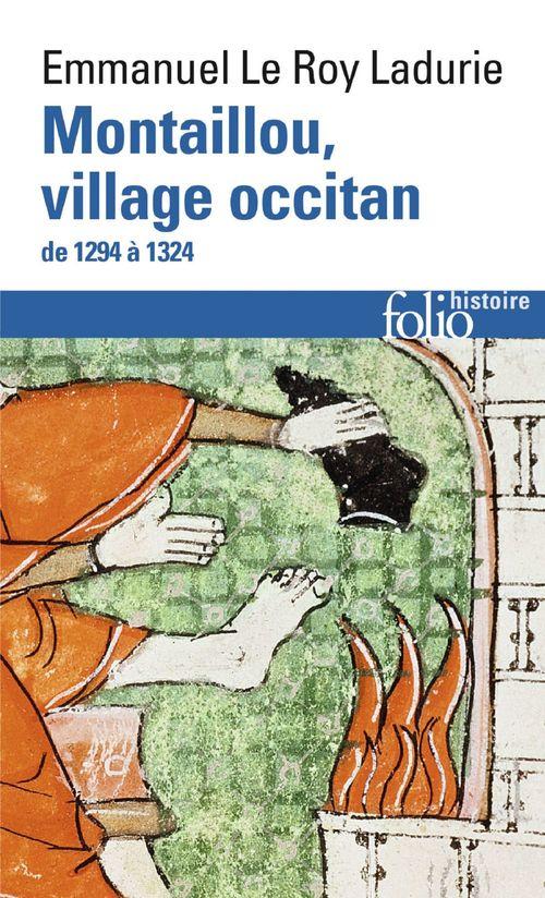Montaillou, village occitan, de 1294 à 1324