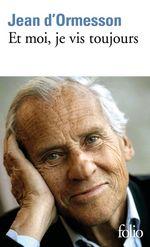 Vente EBooks : Et moi, je vis toujours  - Jean d'Ormesson