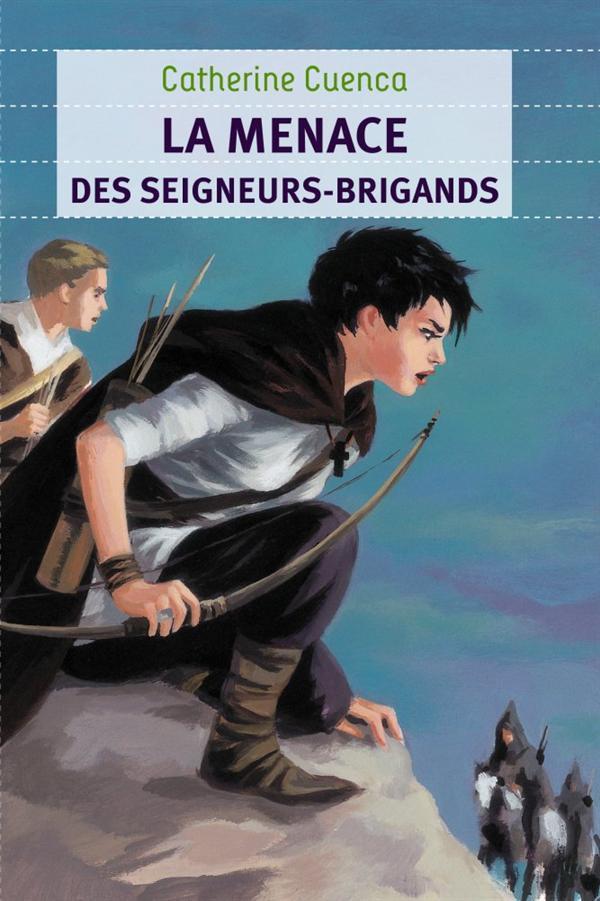 La menace des seigneurs-brigands