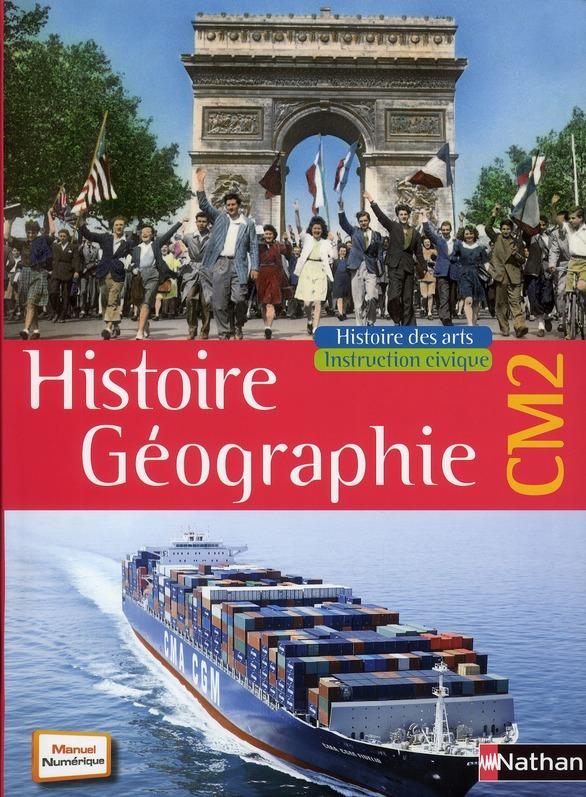 Histoire-Geographie ; Cm2 ; Manuel De L'Eleve